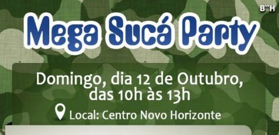 Mega Sucá Party, no Centro Novo Horizonte