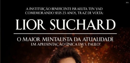 SAVE THE DATE: 25 Anos do Ten Yad com Lior Suchard, O Mentalista